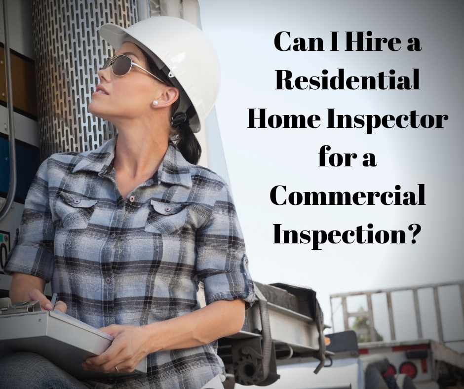 Can I Hire a Residential Home Inspector for a Commercial Inspection?