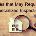 Issues that May Require a Specialized Inspection