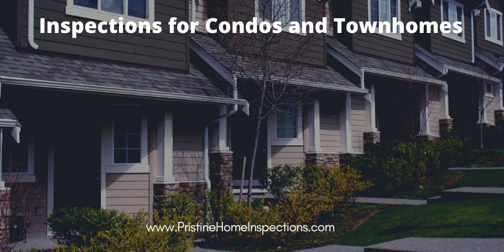 Inspections for Condos and Townhomes