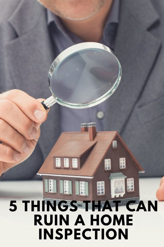 5 Things That Can Ruin a Home Inspection