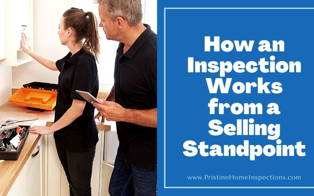 How an Inspection Works from a Selling Standpoint
