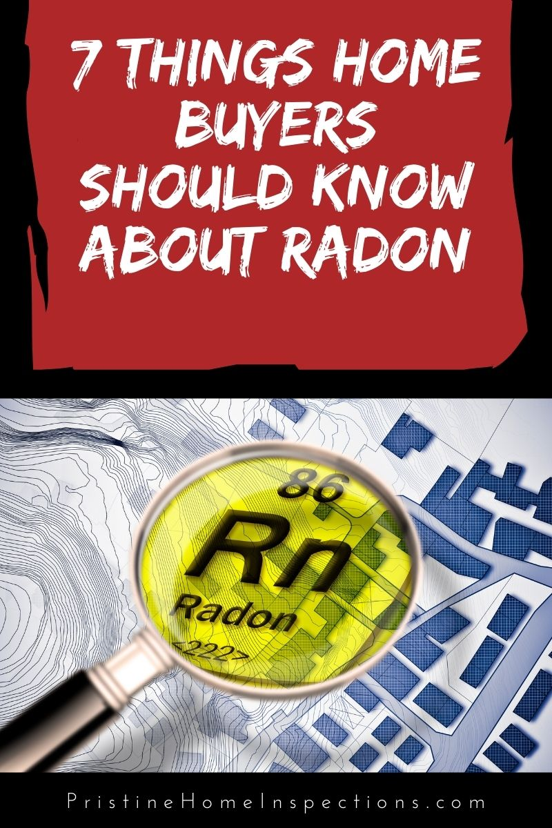 7 Things Home Buyers Should Know About Radon