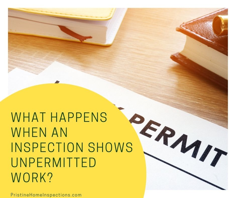 What Happens When an Inspection Shows Unpermitted Work?